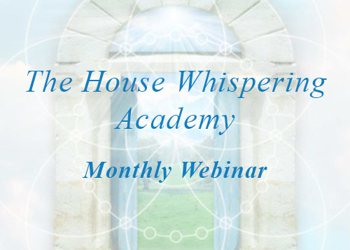 The House Whisperer Monthly Webinar