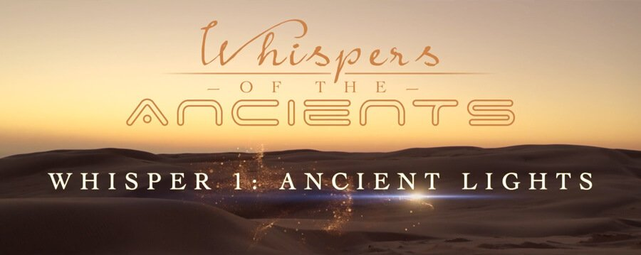 Whispers of the Ancients - Whisper 1